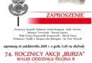 """74 ROCZNICA AKCJI """"BURZA"""" WALKI ODDZIAŁU REGINA II"""