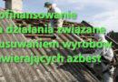 Demontażu dachu oraz odbiór i utylizacja azbestu