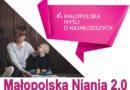 """II nabór do Projektu """"Małopolska Niania 2.0"""""""