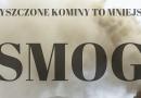"""Kampania społeczna – """"Czyszczone kominy to mniejszy smog"""""""