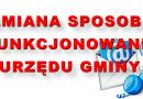 Od  dnia 5 czerwca 2020 r. do odwołania ulegają zmianie zasady funkcjonowania Urzędu Gminy