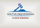Sołtys Olszyn informuje o terminie poboru II raty podatku.
