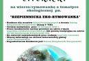 """Konkurs literacki na wiersz/rymowankę o tematyce ekologicznej pod hasłem """"Rzepiennicka Eko-rymowanka""""."""