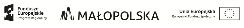 Fundusze Europejskie Program Regionalny, Małopolska, Unia Europejska Europejski Fundusz Społeczny