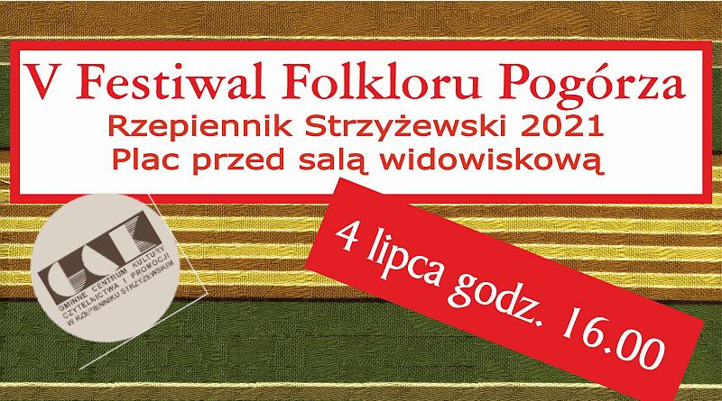 Zapraszamy na Festiwal Folkloru Pogórza